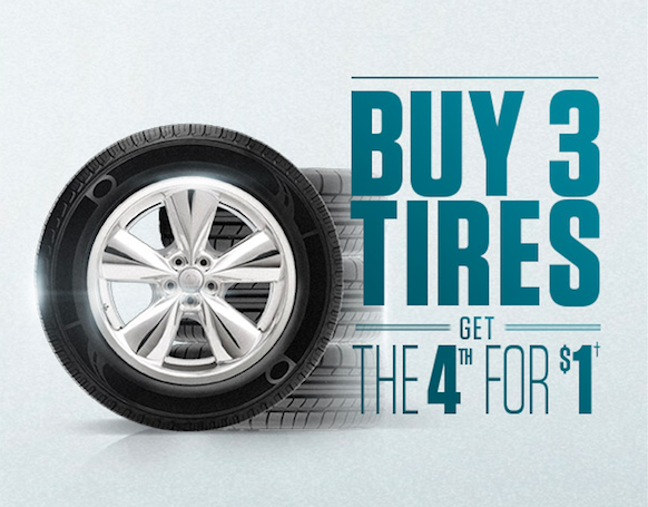 BUY 3 TIRES. GET THE 4TH FOR $1
