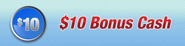 $10 Bonus Cash