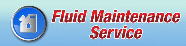 $20 Off Any Fluid Maintenance Service