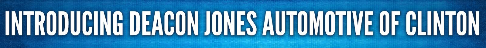 Deacon Jones Clinton Locations